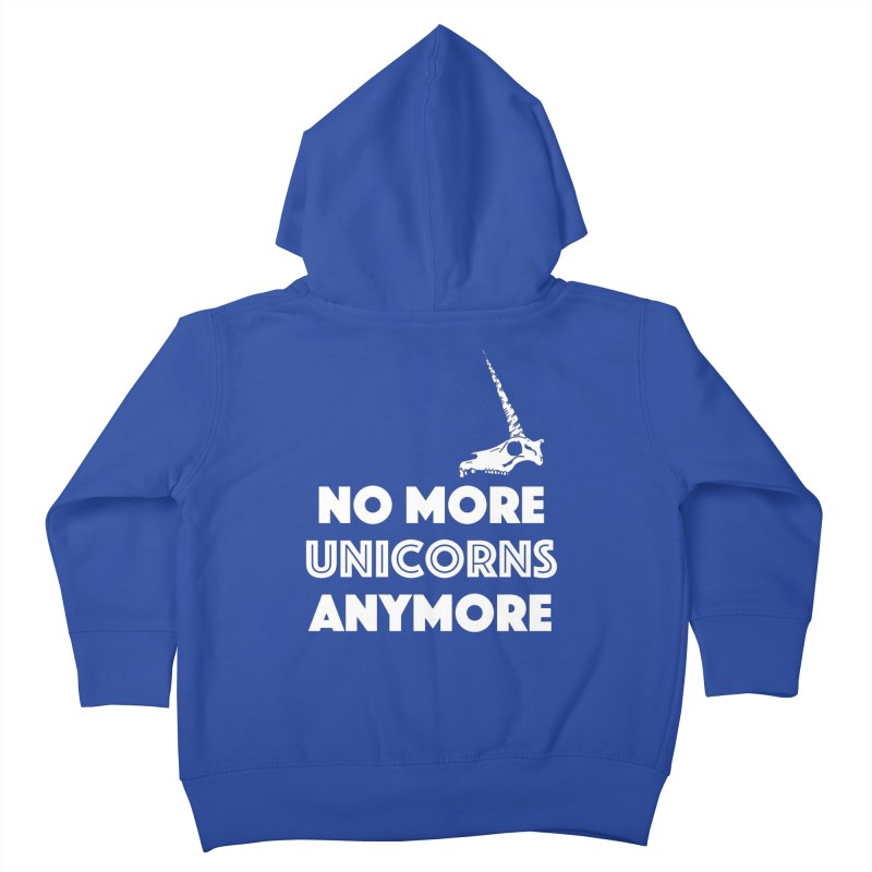 no more unicorns Kids Toddler Zip-Up Hoody by CYCLOPS PIRATE Artist Shop