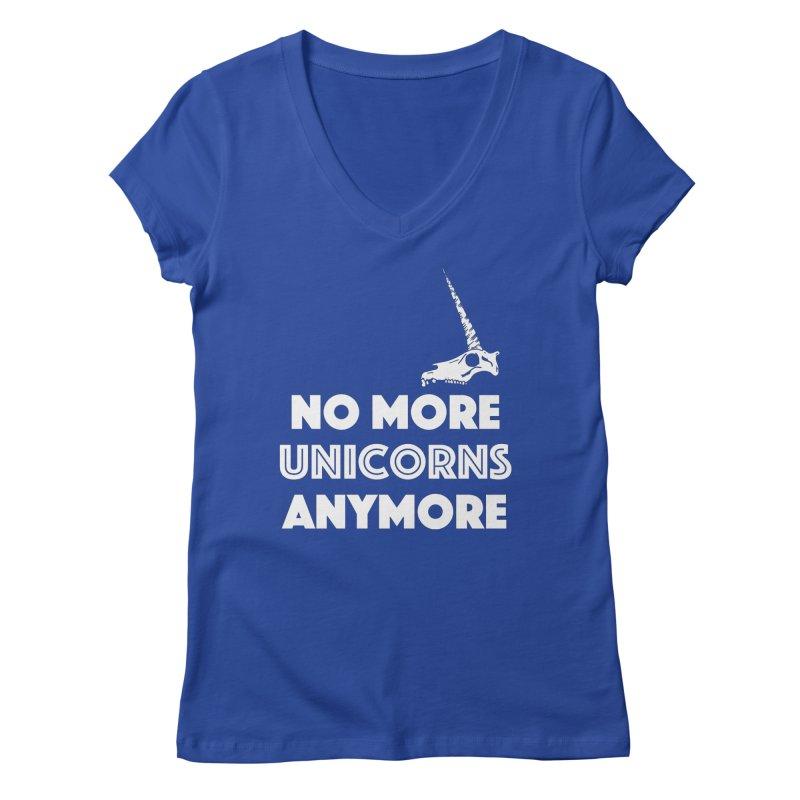 no more unicorns Women's Regular V-Neck by CYCLOPS PIRATE Artist Shop