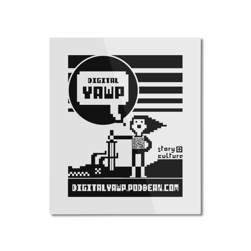 digital yawp Home Mounted Aluminum Print by CYCLOPS PIRATE Artist Shop