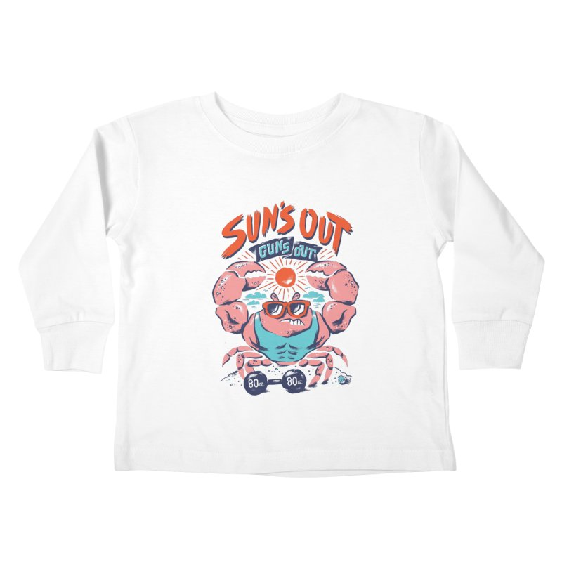 Suns Out Guns Out Kids Toddler Longsleeve T-Shirt by CPdesign's Artist Shop