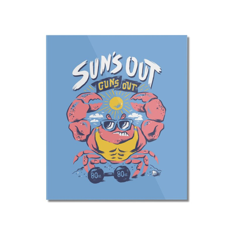Suns Out Guns Out 2 Home Mounted Acrylic Print by CPdesign's Artist Shop