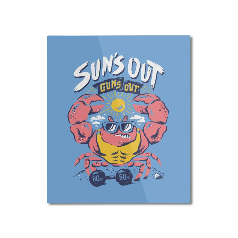 Suns Out Guns Out 2 Home Mounted Aluminum Print by CPdesign's Artist Shop