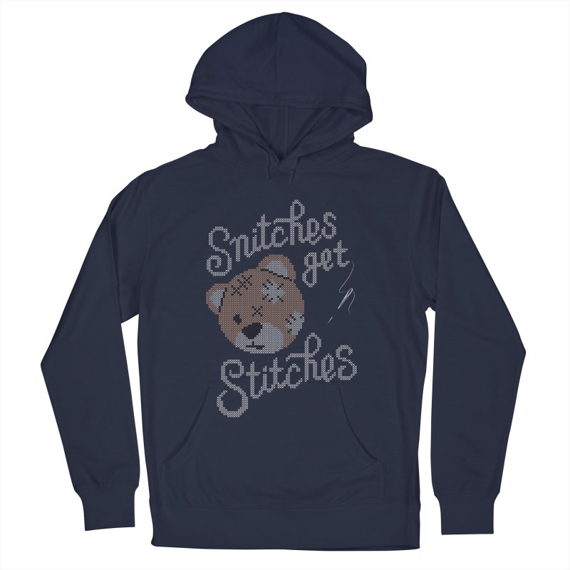 Snitches Get Stitches Women's French Terry Pullover Hoody by CPdesign's Artist Shop