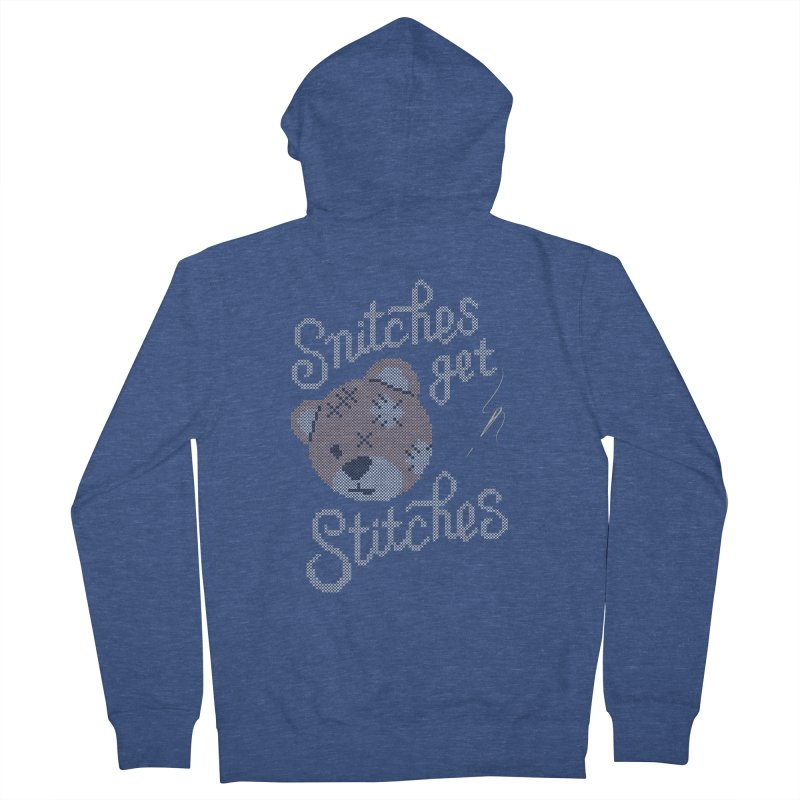 Snitches Get Stitches Women's Zip-Up Hoody by CPdesign's Artist Shop