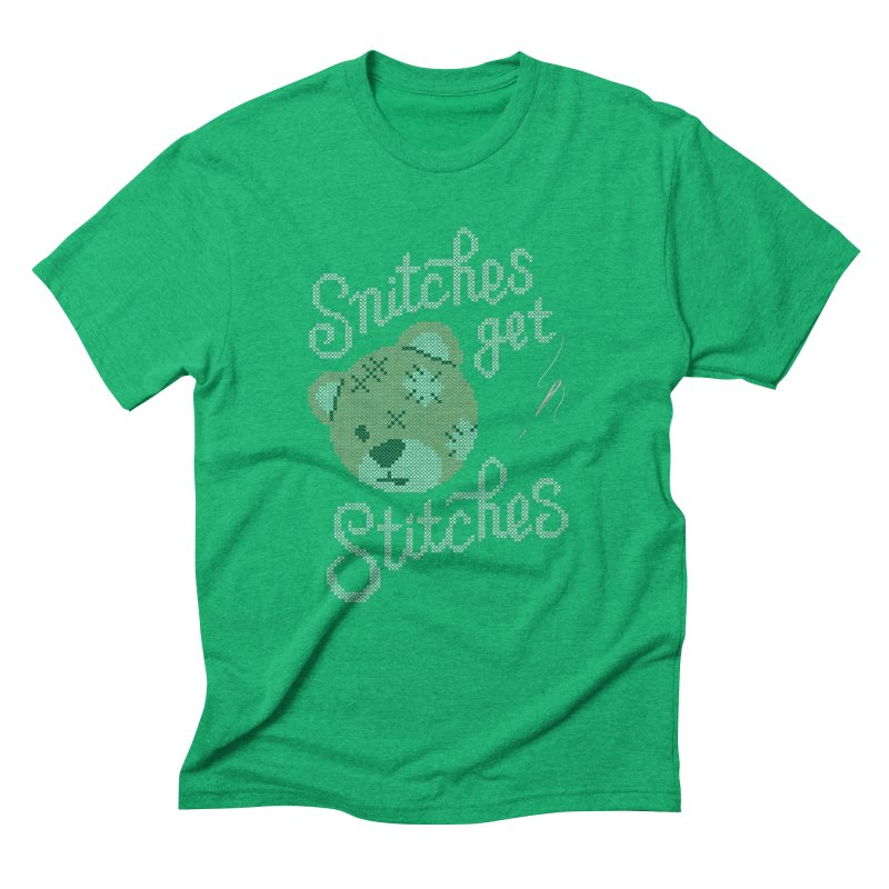 Snitches Get Stitches Men's Triblend T-Shirt by CPdesign's Artist Shop