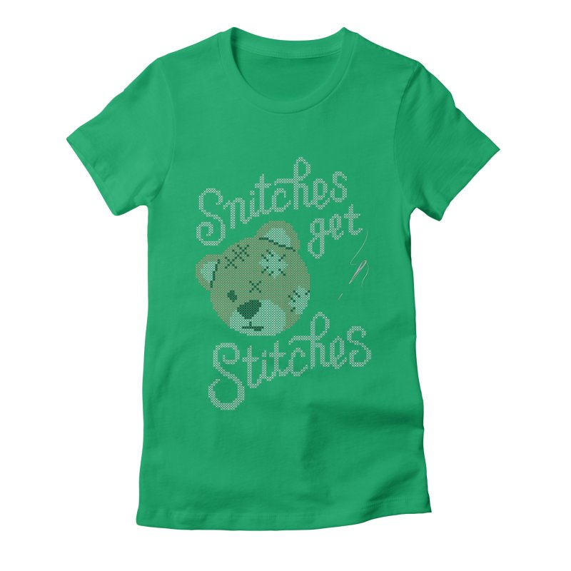 Snitches Get Stitches Women's Fitted T-Shirt by CPdesign's Artist Shop