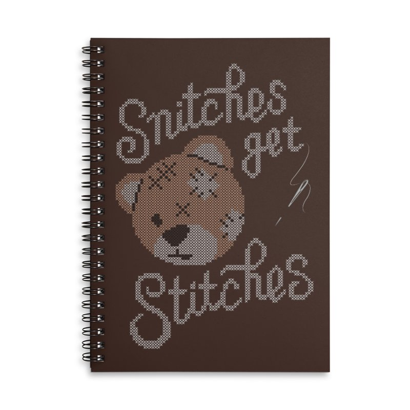 Snitches Get Stitches Accessories Lined Spiral Notebook by CPdesign's Artist Shop