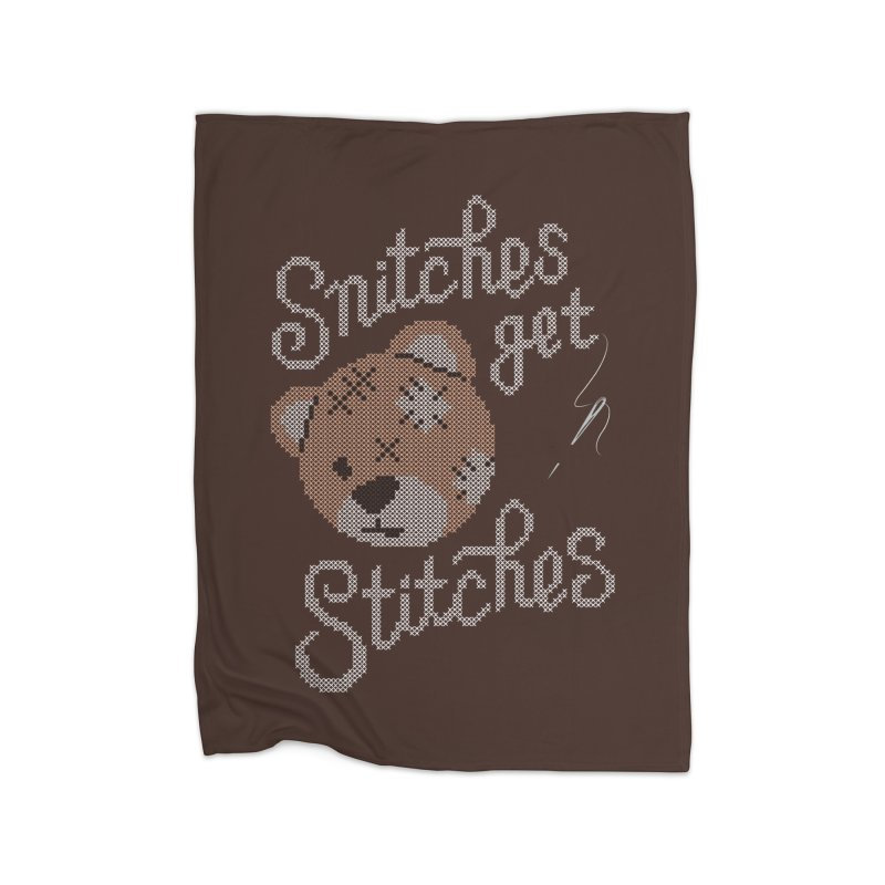 Snitches Get Stitches Home Blanket by CPdesign's Artist Shop