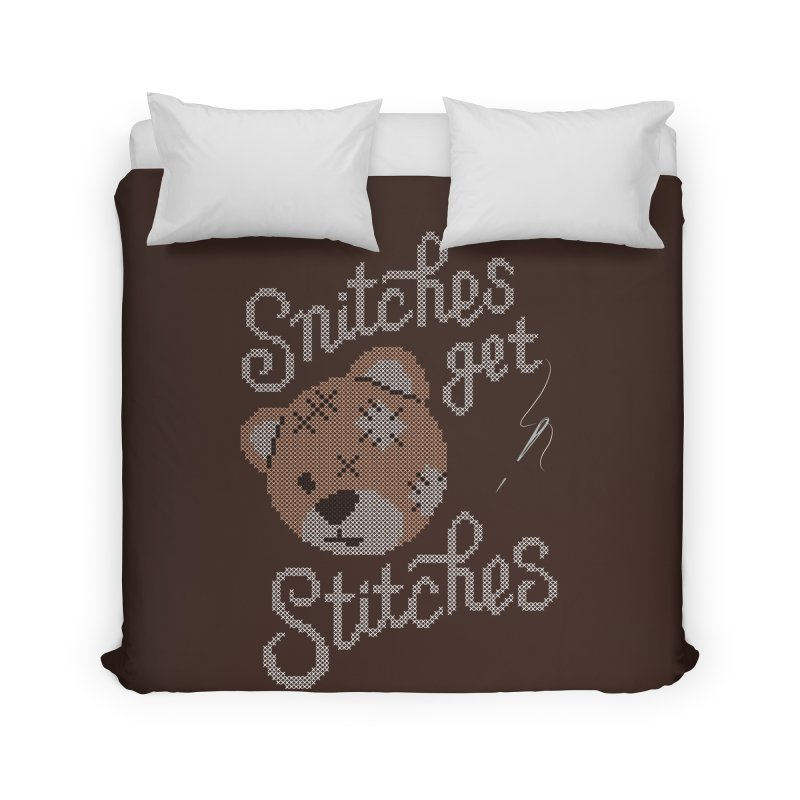 Snitches Get Stitches Home Duvet by CPdesign's Artist Shop
