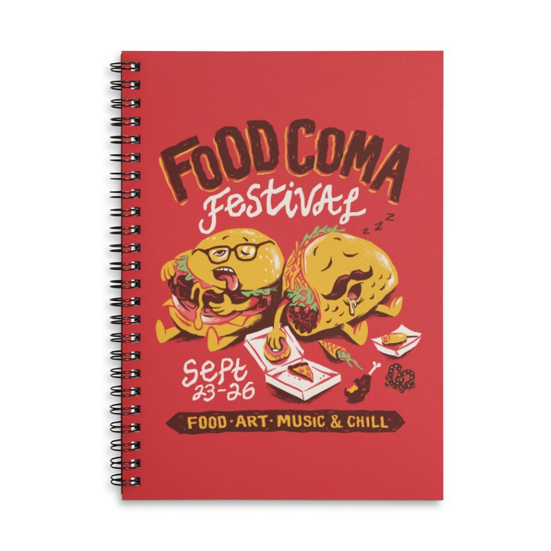 Food Coma Accessories Lined Spiral Notebook by CPdesign's Artist Shop
