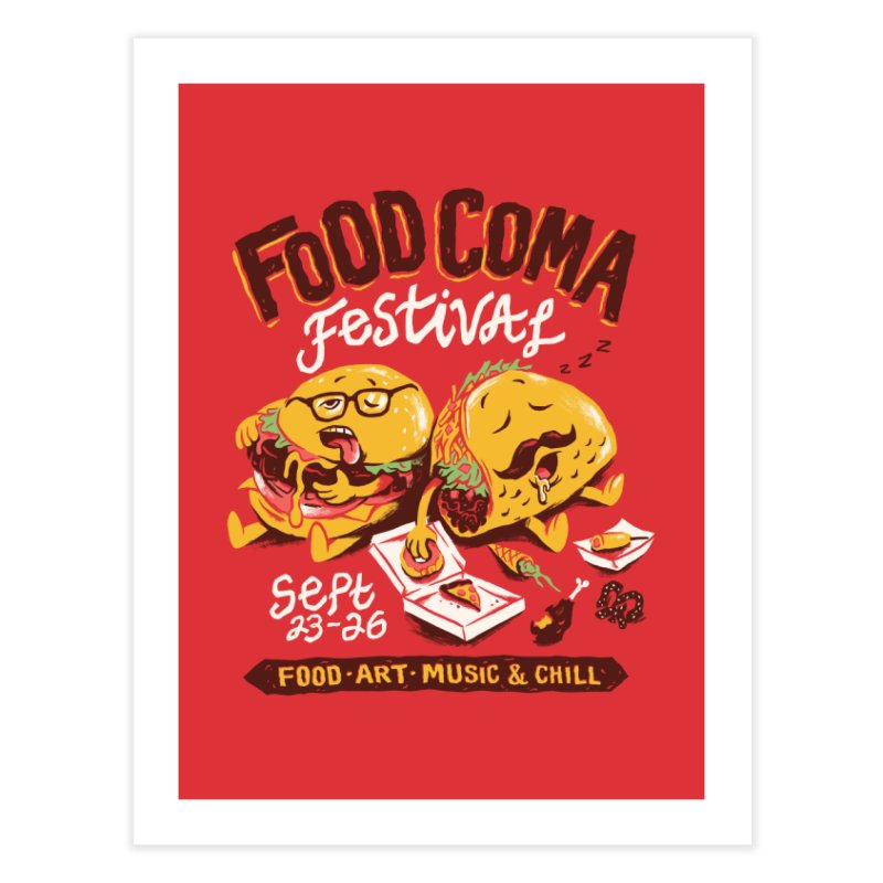Food Coma Home Fine Art Print by CPdesign's Artist Shop
