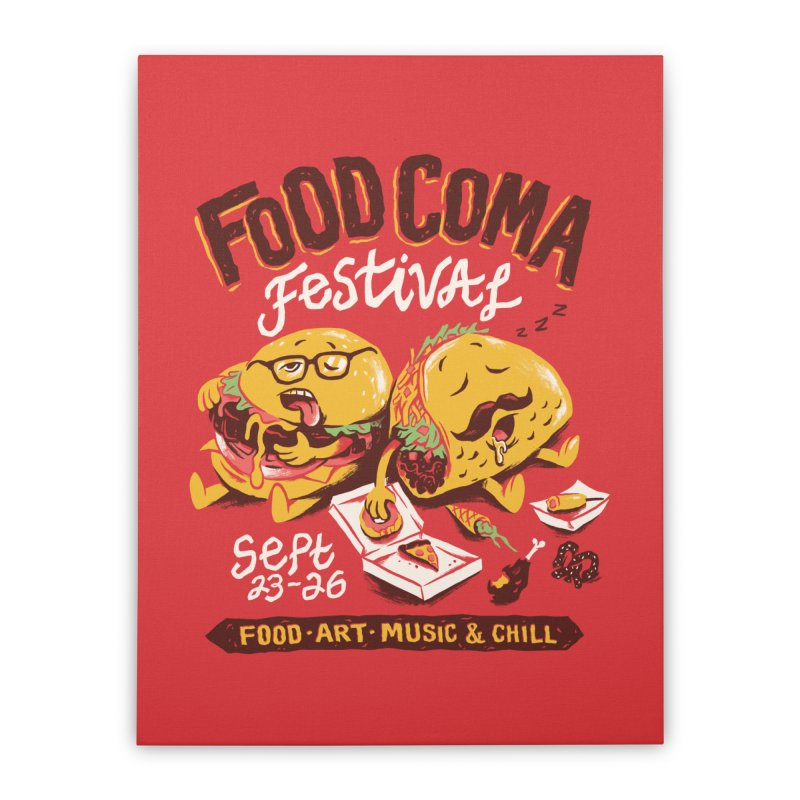 Food Coma Home Stretched Canvas by CPdesign's Artist Shop