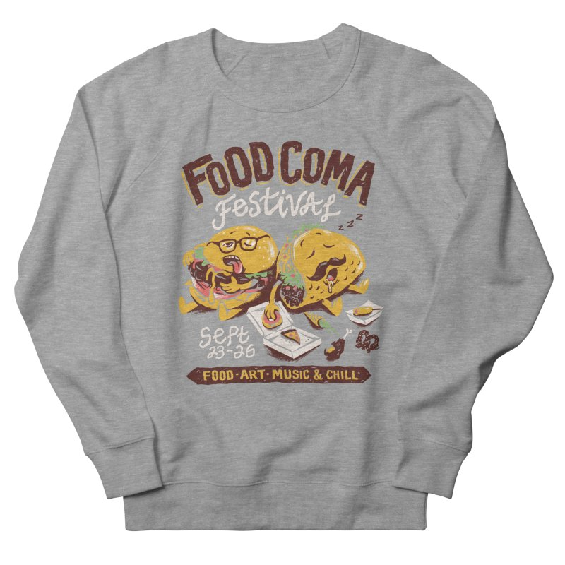 Food Coma Women's French Terry Sweatshirt by CPdesign's Artist Shop