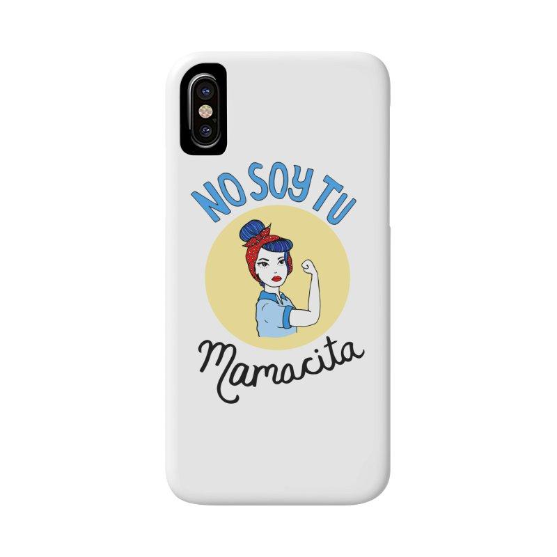 No soy tu Mamacita Accessories Phone Case by Cesar Peralta