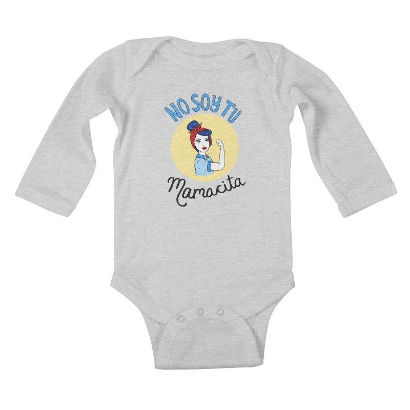 No soy tu Mamacita Kids Baby Longsleeve Bodysuit by Cesar Peralta