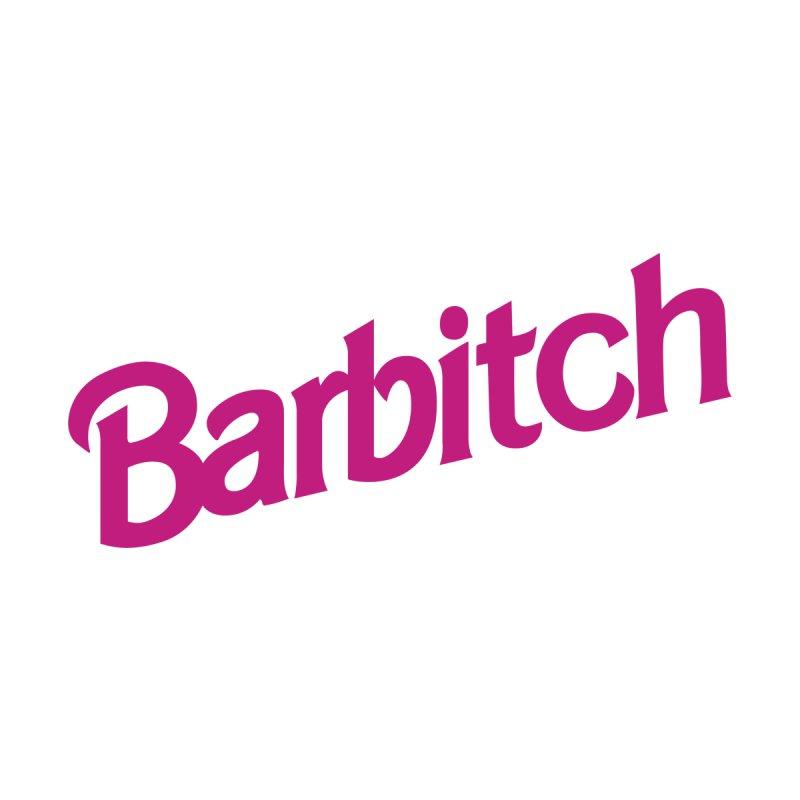 Barbitch by Cesar Peralta