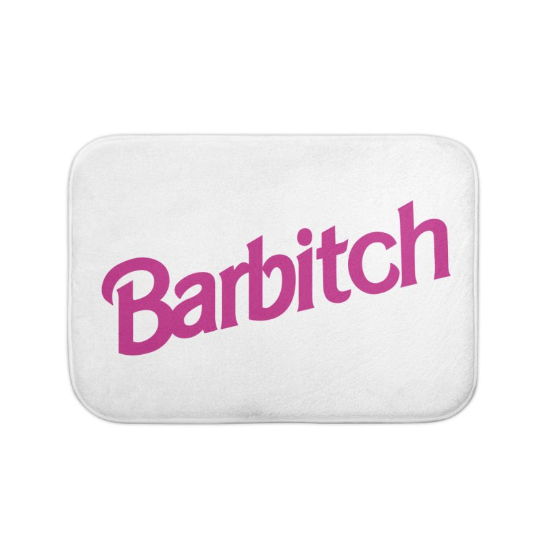 Barbitch Home Bath Mat by Cesar Peralta