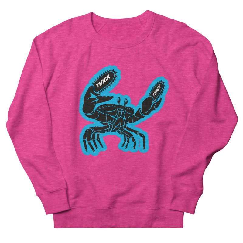 Crab On Acid Women's French Terry Sweatshirt by Crab Saw Apparel