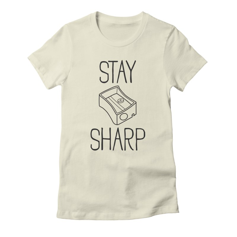Stay Sharp Women's T-Shirt by Toxic Onion - A Popular Ventures Company