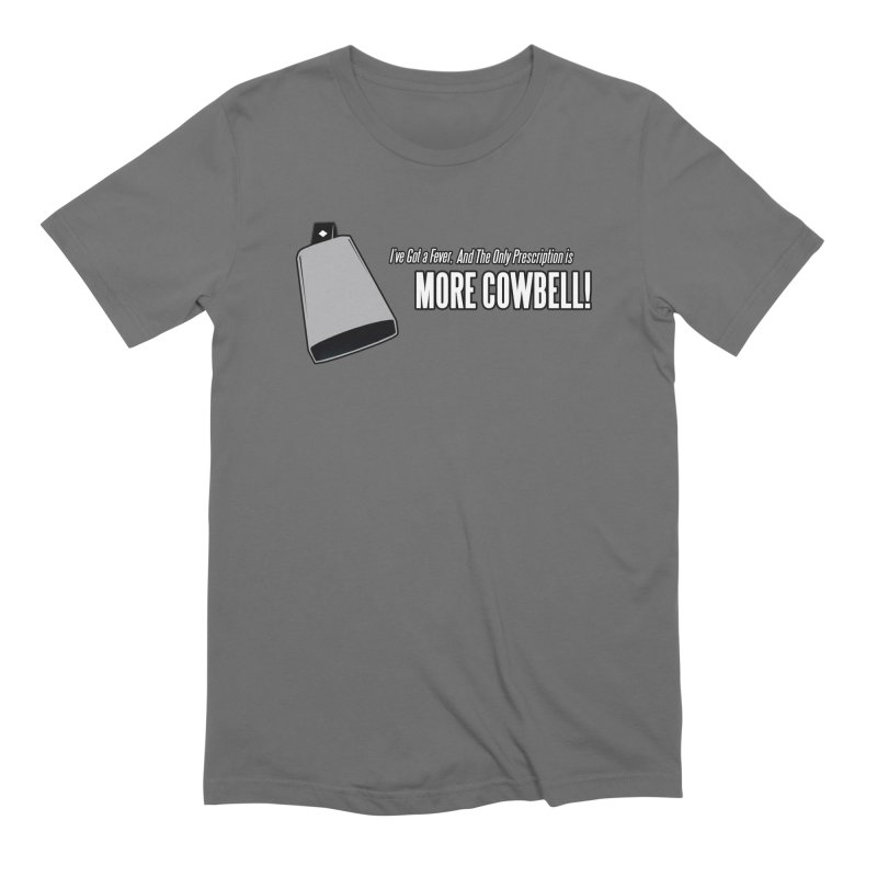 More Cowbell Men's T-Shirt by Toxic Onion