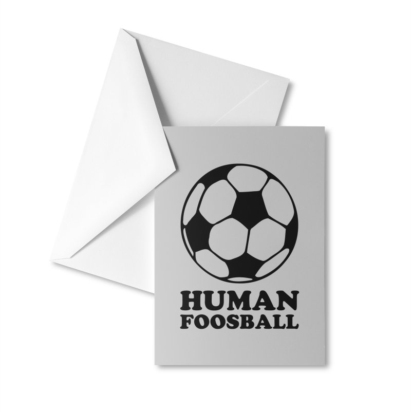 Human Foosball Accessories Greeting Card by Toxic Onion - A Popular Ventures Company