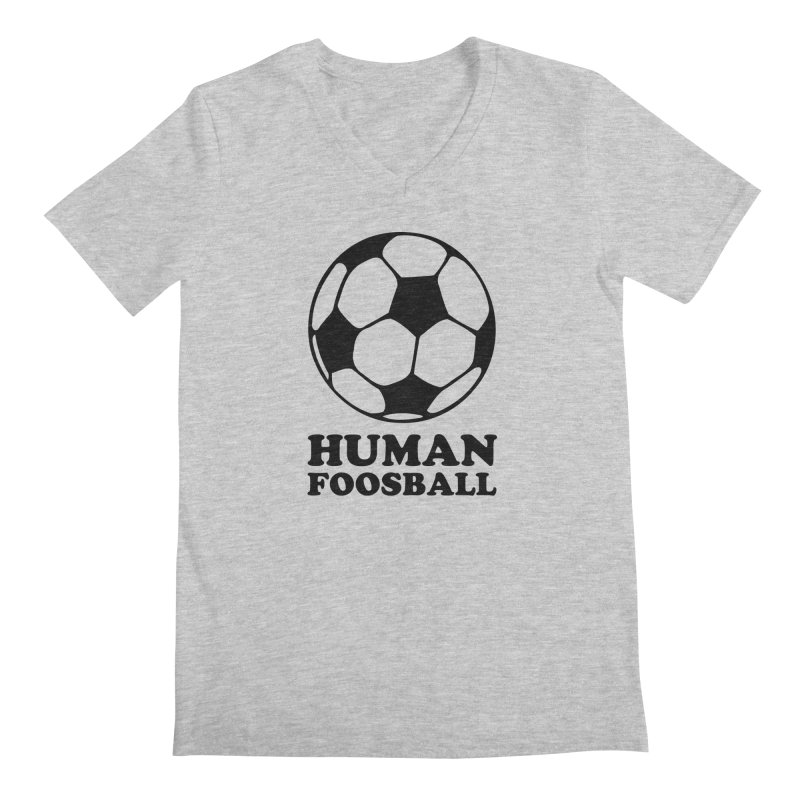 Human Foosball Men's V-Neck by Toxic Onion - A Popular Ventures Company