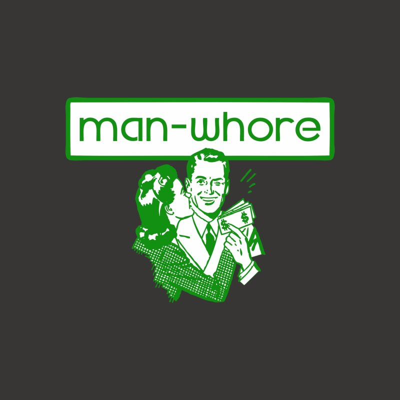 Man Whore Men's T-Shirt by Toxic Onion