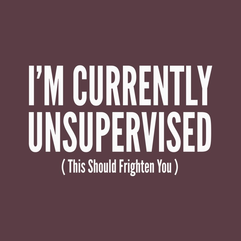 I'm Currently Unsupervised Men's T-Shirt by Toxic Onion