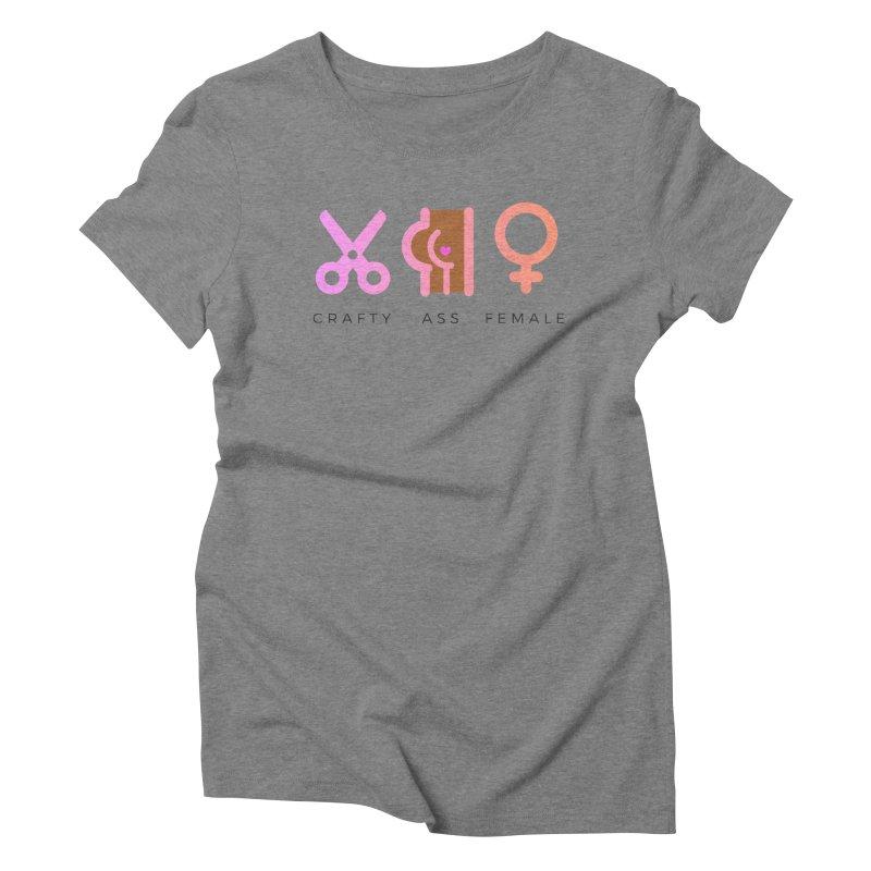 Mocha Women's Triblend T-Shirt by Crafty Ass Female's Merch Shop