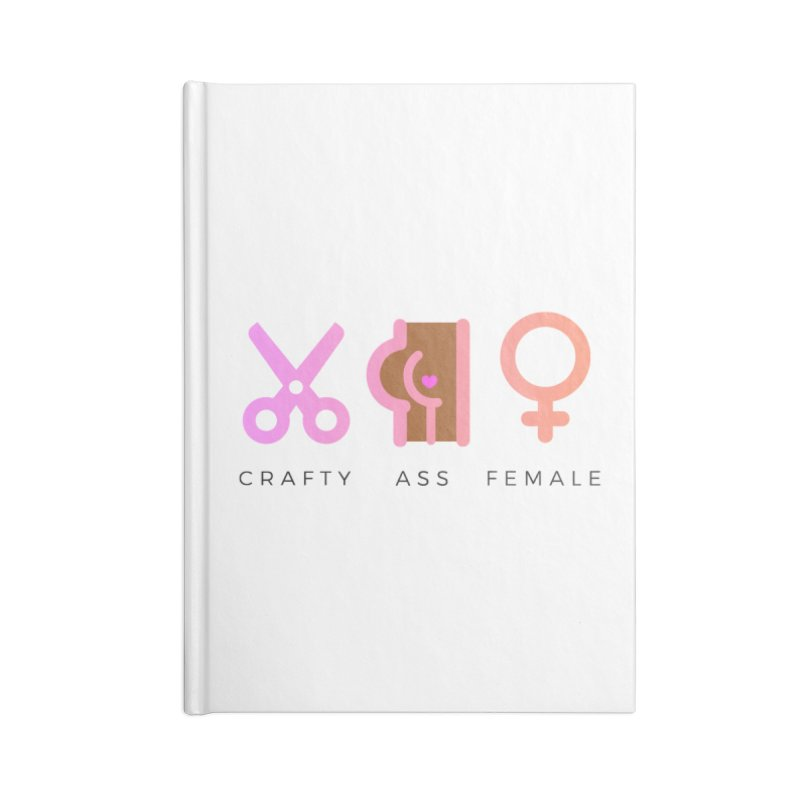 Mocha Accessories Notebook by Crafty Ass Female's Merch Shop