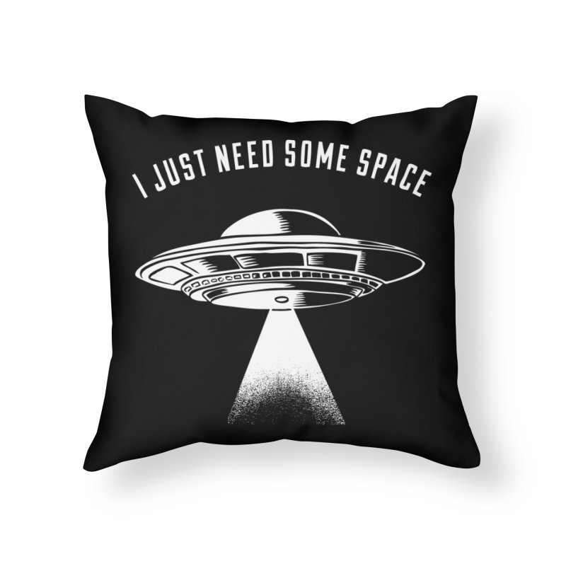 i just need some space Home Throw Pillow by craighorky's Shop