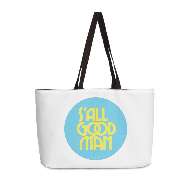 S'All Good Man! (blue) Accessories Weekender Bag Bag by CRANK. outdoors + music lifestyle clothing