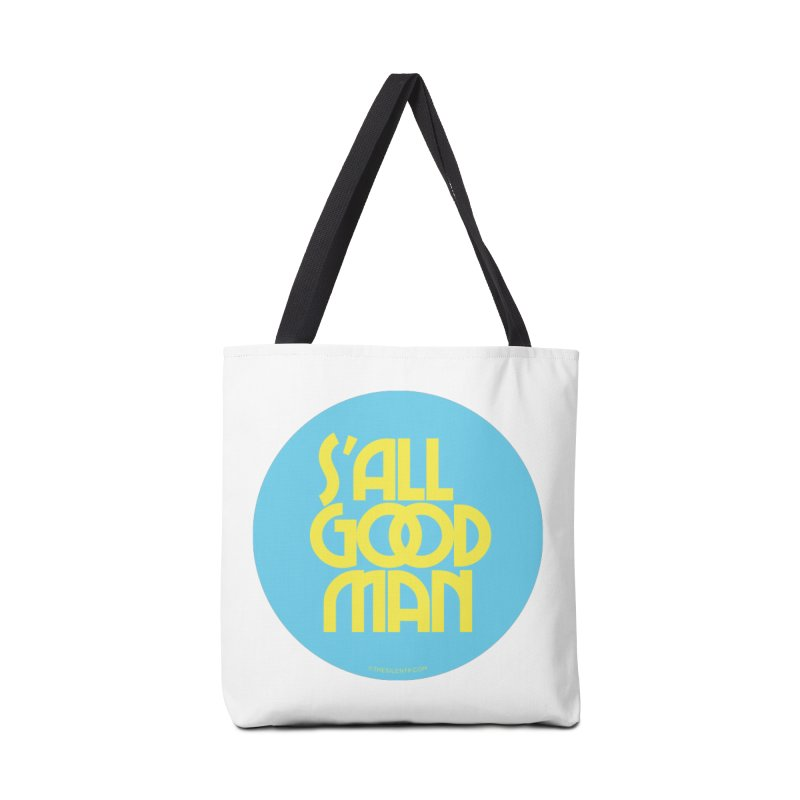 S'All Good Man! (blue) Accessories Tote Bag Bag by CRANK. outdoors + music lifestyle clothing