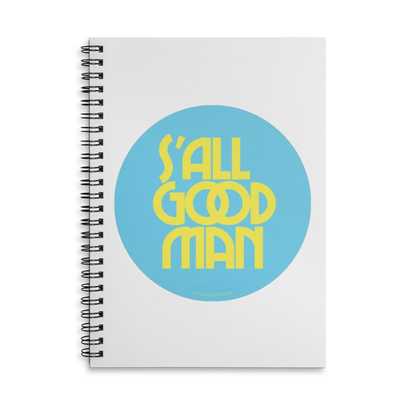 S'All Good Man! (blue) Accessories Lined Spiral Notebook by CRANK. outdoors + music lifestyle clothing