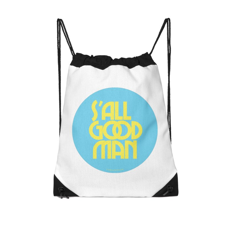 S'All Good Man! (blue) Accessories Drawstring Bag Bag by CRANK. outdoors + music lifestyle clothing