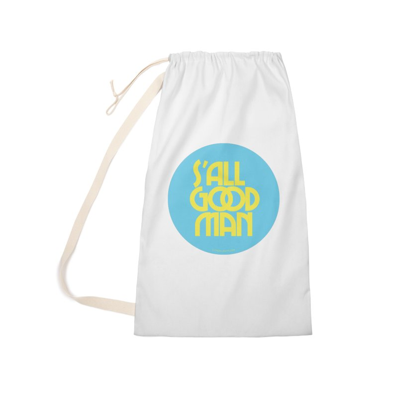 S'All Good Man! (blue) Accessories Laundry Bag Bag by CRANK. outdoors + music lifestyle clothing