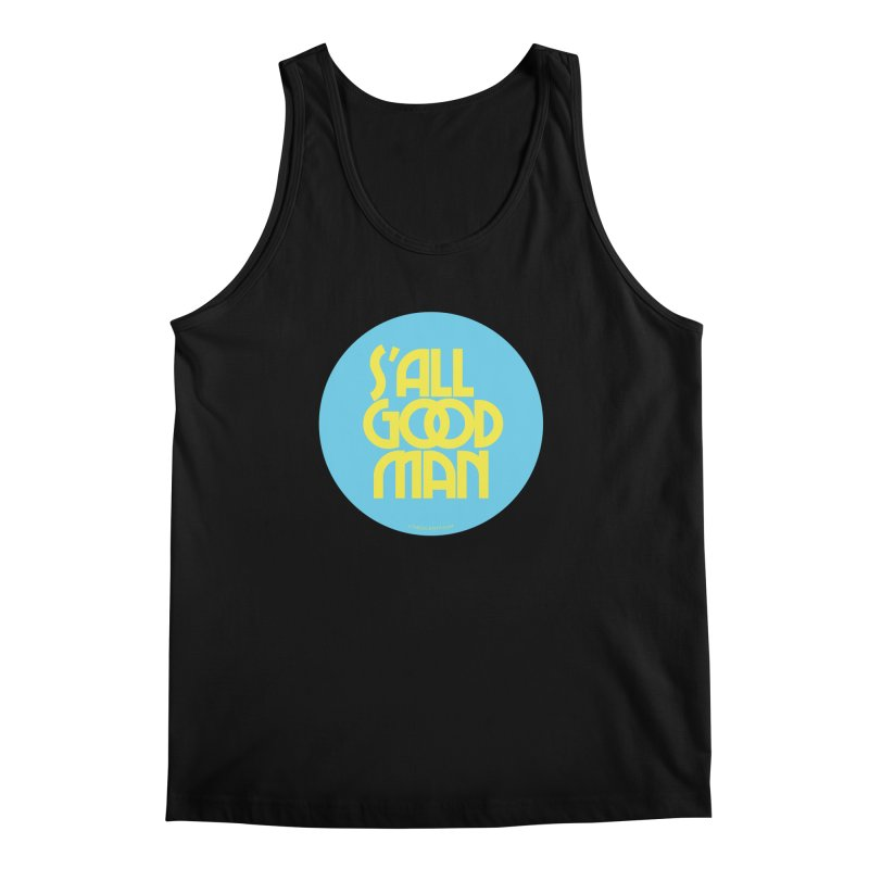 S'All Good Man! (blue) Men's Regular Tank by CRANK. outdoors + music lifestyle clothing