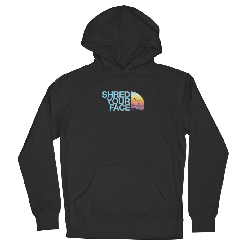 Shred Your Face (Blu) Women's French Terry Pullover Hoody by CRANK. outdoors + music lifestyle clothing