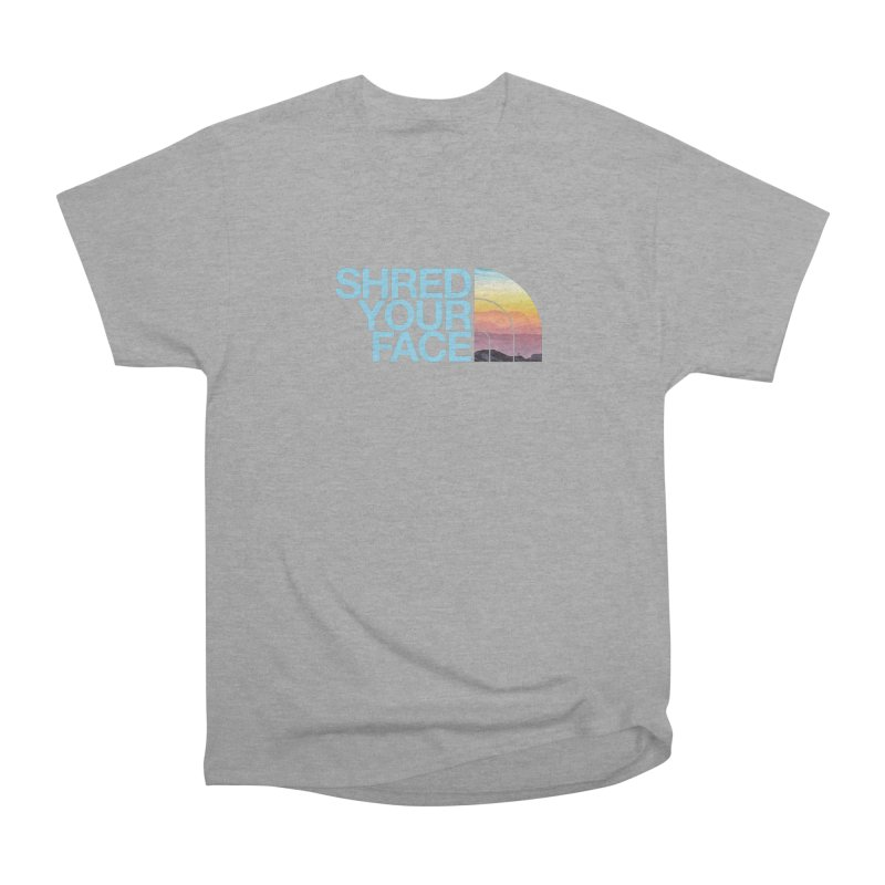 Shred Your Face (Blu) Women's Heavyweight Unisex T-Shirt by CRANK. outdoors + music lifestyle clothing