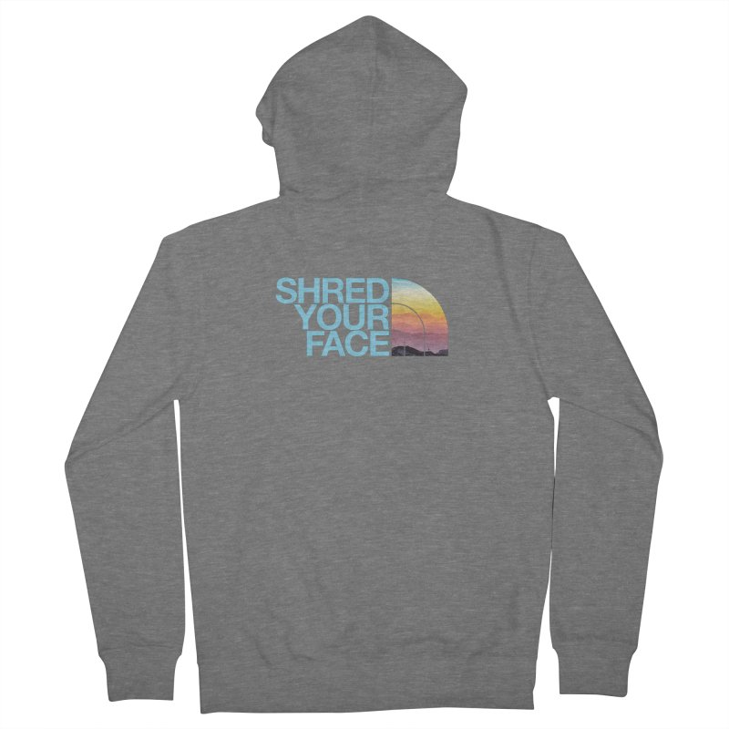 Shred Your Face (Blu) Women's French Terry Zip-Up Hoody by CRANK. outdoors + music lifestyle clothing