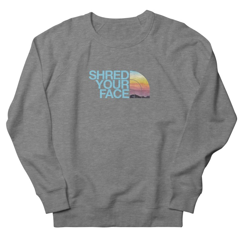 Shred Your Face (Blu) Men's Sweatshirt by CRANK. outdoors + music lifestyle clothing