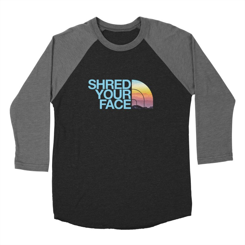 Shred Your Face (Blu) Women's Baseball Triblend Longsleeve T-Shirt by CRANK. outdoors + music lifestyle clothing