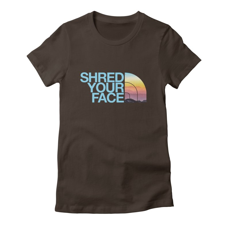 Shred Your Face (Blu) Women's Fitted T-Shirt by CRANK. outdoors + music lifestyle clothing