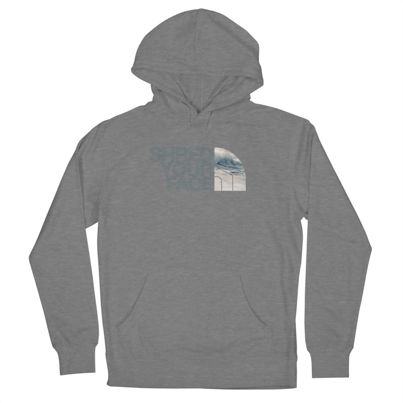 Shred Your Face (grey) Women's French Terry Pullover Hoody by CRANK. outdoors + music lifestyle clothing