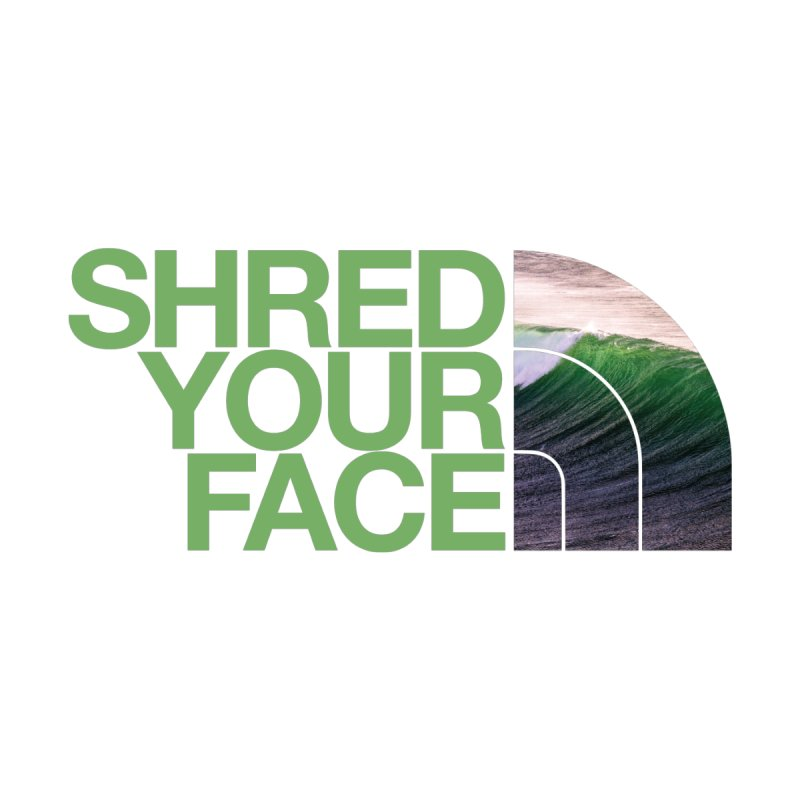 Shred Your Face (green) Women's Longsleeve T-Shirt by CRANK. outdoors + music lifestyle clothing