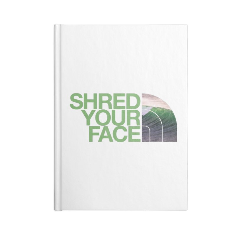 Shred Your Face (green) Accessories Lined Journal Notebook by CRANK. outdoors + music lifestyle clothing