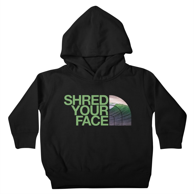 Shred Your Face (green) Kids Toddler Pullover Hoody by CRANK. outdoors + music lifestyle clothing
