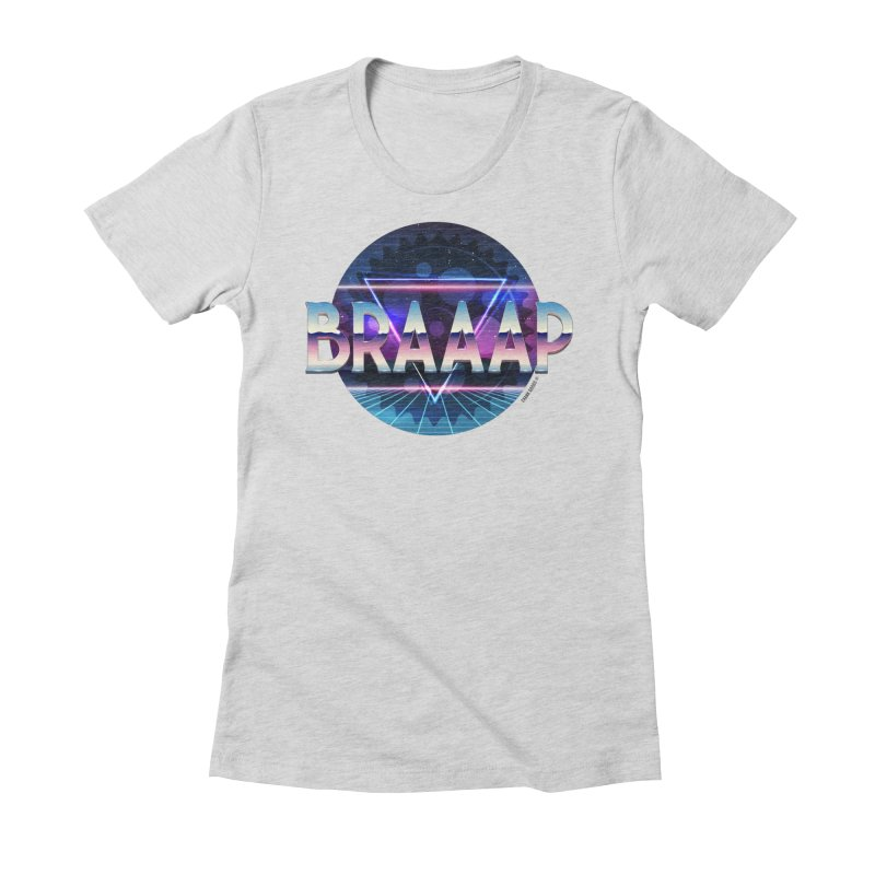 BRAAAP Chrome Women's Fitted T-Shirt by CRANK. outdoors + music lifestyle clothing