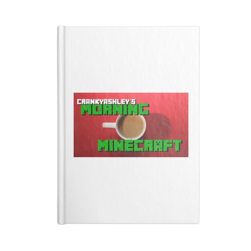 Morning Minecraft Accessories Blank Journal Notebook by crankyashley's Shop