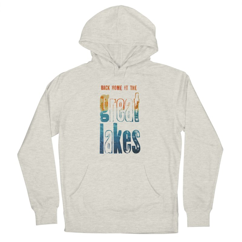 Back Home at the Great Lakes Men's Pullover Hoody by Crantastic Graphics